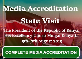 Media Accreditation – State Visit of the President of Kenya